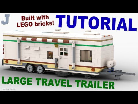 Tutorial - Large LEGO Travel Trailer