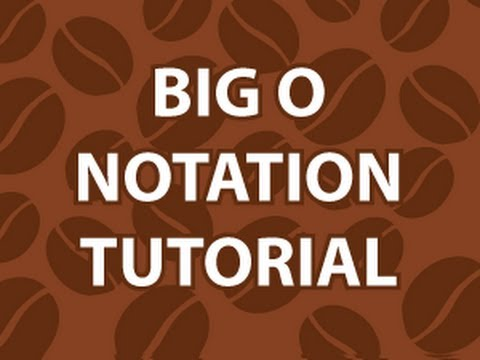Big O Notations