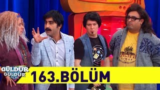 Download Güldür Güldür Show 163.Bölüm (Tek Parça Full HD) Video