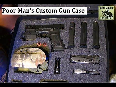 DIY Poor Man's Custom Gun Case