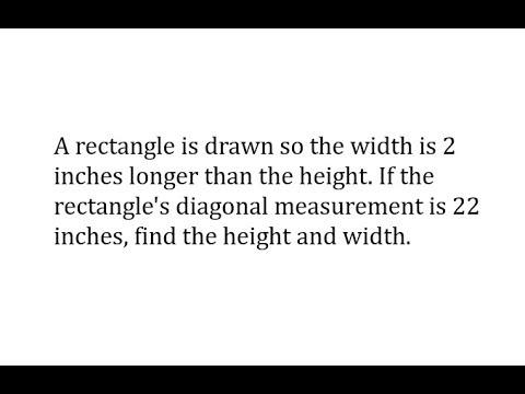 Pythagorean Thm and Quadratic Formula App:  Rectangle Dimensions Given Diagonal and Area