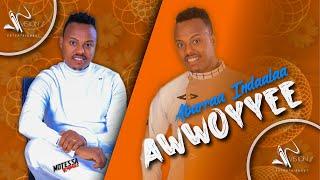 Abarraa Indaala -Awoyyee- New Ethiopian Oromo Music 2020(Official Video)