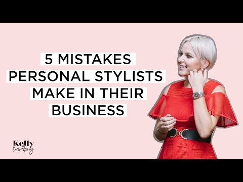5 MISTAKES Personal Stylists Make In Their Business