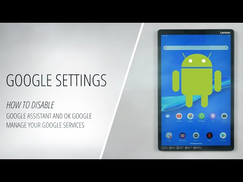 How to disable Google Assistant and Ok Google (OS Android)