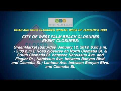 WPB Road and Dock Closures Update: Week of January 6, 2019