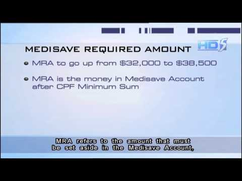 CPF Medisave Required Amount to be raised to $38,500 from current S$32,000 - 21Dec2012