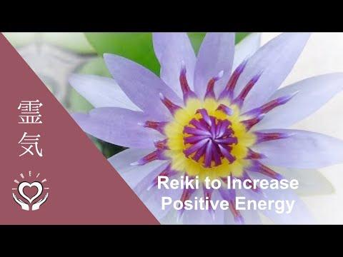 Reiki to Increase Positive Energy | Energy Healing