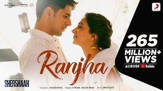 Ranjha – Official Video   Shershaah   Sidharth–Kiara   B Praak   Jasleen Royal   Romy   Anvita Dutt