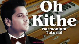 Oh kithe By Kamal Khan Harmonium Tutorial