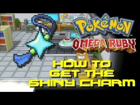 Pokemon Omega Ruby: How to get the Shiny Charm and Oval Charm