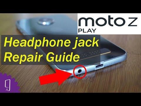 Moto Z Play  Headphone jack Repair Guide