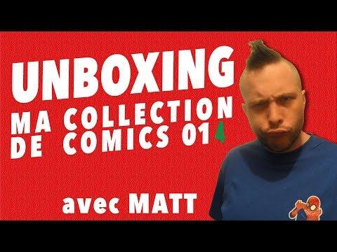 Unboxing : ma collection de comics 14