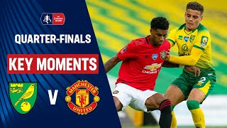 Norwich City vs Manchester United | Key Moments | Quarter-Finals | Emirates FA Cup 19/20