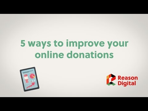 Five ways to improve your online donations - Reason Digital