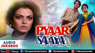Pyaar Ka Saaya Full Songs   Rahul Roy, Sheeba, Amrita Singh   Audio Jukebox