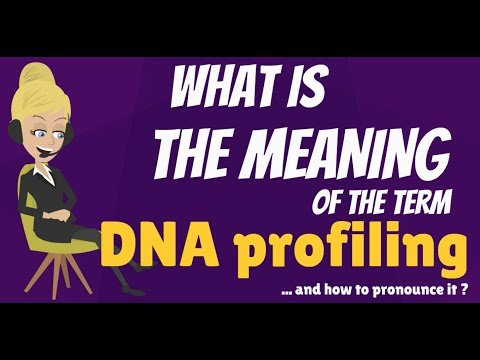 What is DNA PROFILING? What does DNA PROFILING mean? DNA PROFILING meaning & explanation