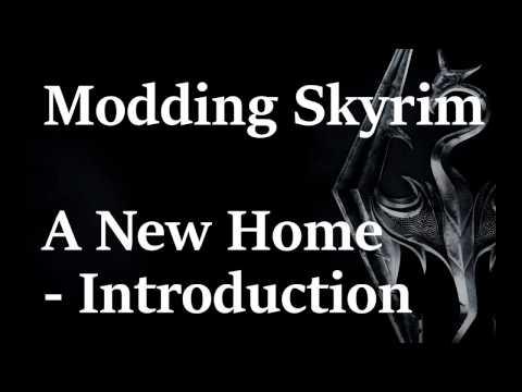 Skyrim Mod Creation - Introduction