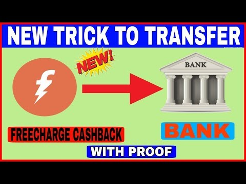 New Trick To Transfer Freecharge Cashback To Bank | Freecharge To Bank With Proof-2018