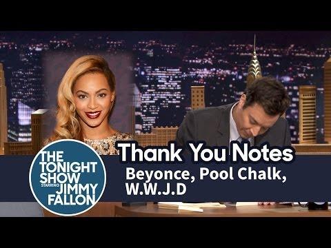 Thank You Notes: Beyoncé, Pool Chalk, W.W.J.D.