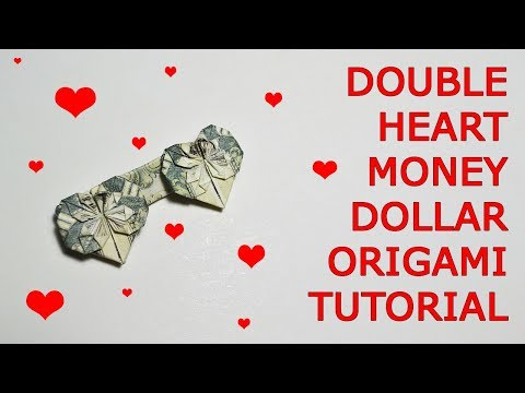 Double Heart Money Origami 1 Dollar Tutorial DIY Folded No glue