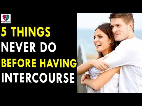 5 Things You Should Never Do Before Having Bedroom || Health Sutra - Best Health Tips