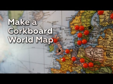 Make a Corkboard World Map