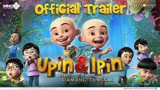 Official Trailer Upin & Ipin: Keris Siamang Tunggal (2019) | Mulai 9 Mei 2019 Di Bioskop Indonesia