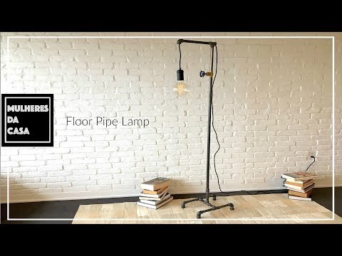 DIY  Industrial Floor Pipe Lamp