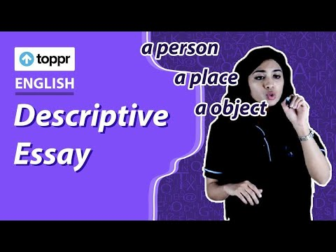 Class 10 English: Writing | Descriptive Essay