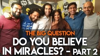 SnG: Do You Believe In Miracles? feat. Vidya Balan | The Big Question S2 Ep17 Part 2