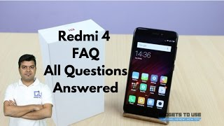 Xiaomi Redmi 4 India FAQ, Good, Bad, Likes and Dislikes | Gadgets To Use
