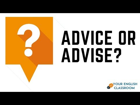 Confused English Words - Advice or Advise