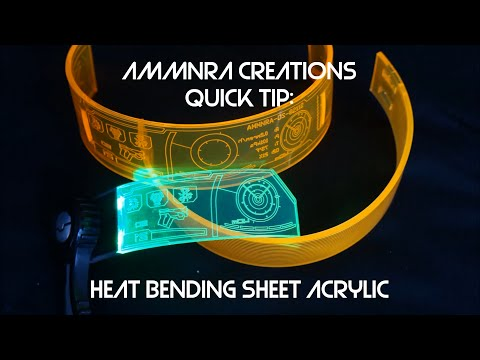 Ammnra Quick Tip: Heat Bending Sheet Acrylic