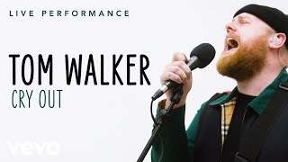 "Tom Walker - ""Cry Out"" Live Performance 