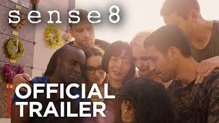 Sense8 | Season 2 Official Trailer [HD] | Netflix