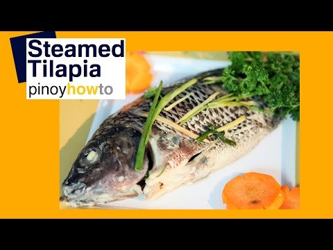 Steamed Tilapia Recipe| Pinoy How To