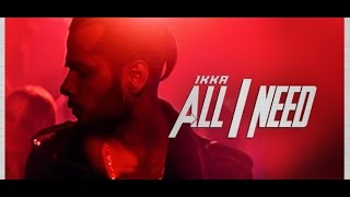 Ikka All I Need Video Song   Latest Hindi Song 2016   T Series HD