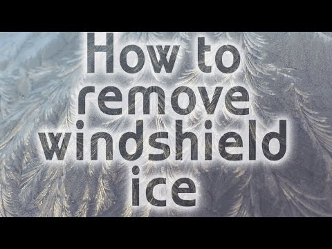 How To get rid of Ice on Windshield - 5 ways to Get Rid of Icy Windows