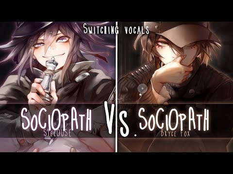 ◤Nightcore◢ ↬ Sociopath [Switching Vocals]