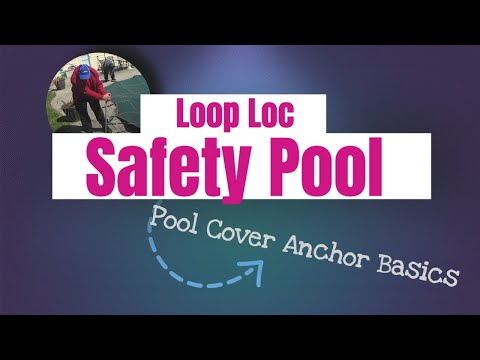 Loop Loc Safety Pool Cover Anchor Basics