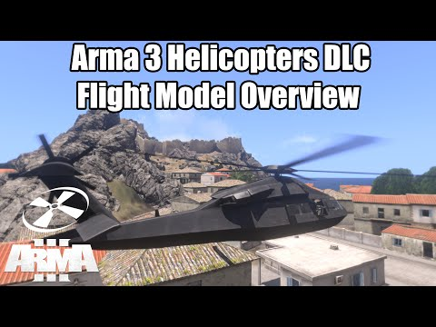 Advanced Flight Model (RotorLib) Overview - Arma 3: Helicopters DLC