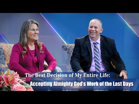 Christian Video | The Best Decision of My Entire Life—Accepting Almighty God's Work of the Last Days