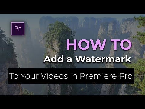 How To - Add a Watermark to Your Videos in Premiere Pro