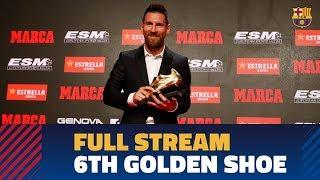 RETRANSMISIÓN   Leo Messi recibe su 6ª Bota de Oro