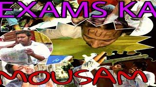 Exams Ka Mousam || Lafangey Nawab || 04