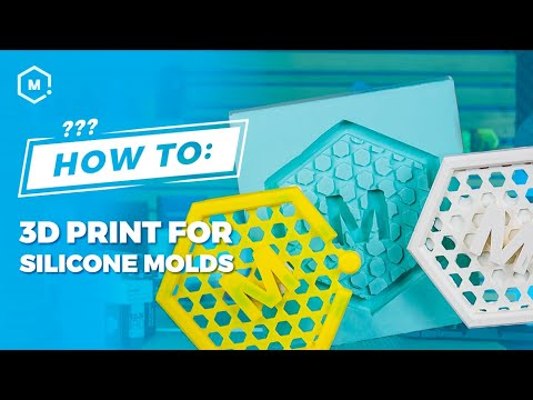 How To: Use 3D Printing To Make Silicone Molds