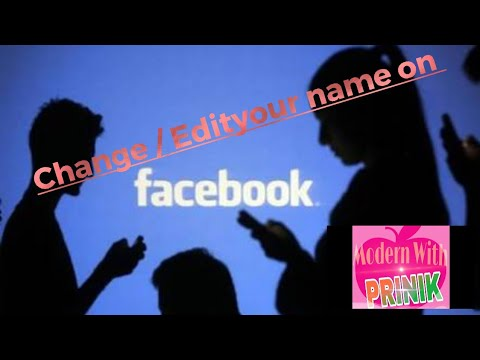 Change your name in Facebook profile .......