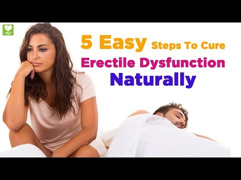 Cure erectile dysfunction naturally and permanently - How to health care remedies