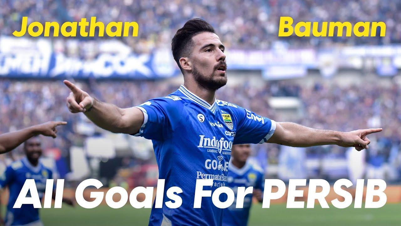 Jonathan Bauman   All Goals for PERSIB - Part I