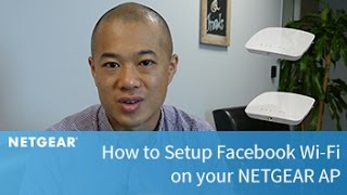 How to Set Up Facebook Wi-Fi on your NETGEAR AP | Business